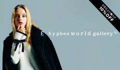 E HYPHEN WORLD GALLERYのセールをチェック