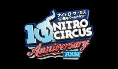 ナイトロ・サーカス 10周年ワールドツアー in 大阪公演のセールをチェック