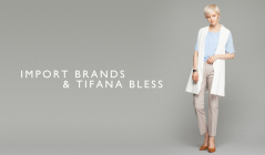 IMPORT BRANDS & TIFANA BLESSのセールをチェック