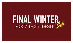 FINAL WINTER CALL-ACC & BAG & SHOES-のセールをチェック