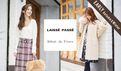 LAISSE PASSE/DEBUT DE FIORE_EARLY AUTUMN & WINTERのセールをチェック