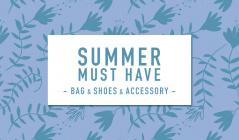 複合603:SUMMER MUST HAVE  -BAG & SHOES & ACC-のセールをチェック
