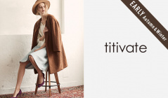 TITIVATE_EARLY AUTUMN & WINTER(ティティベイト)のセールをチェック