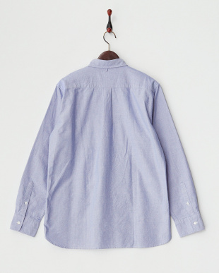 BLUE B:インタ-ナショナルOX BDシャツ見る