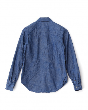 インディゴ ワッシャー加工 インディゴ染めシャンブレーシャツ見る