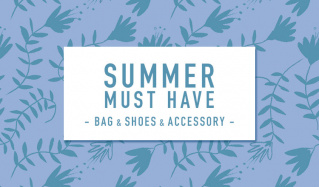 SUMMER MUST HAVE  -BAG & SHOES & ACCESSORY-のセールをチェック
