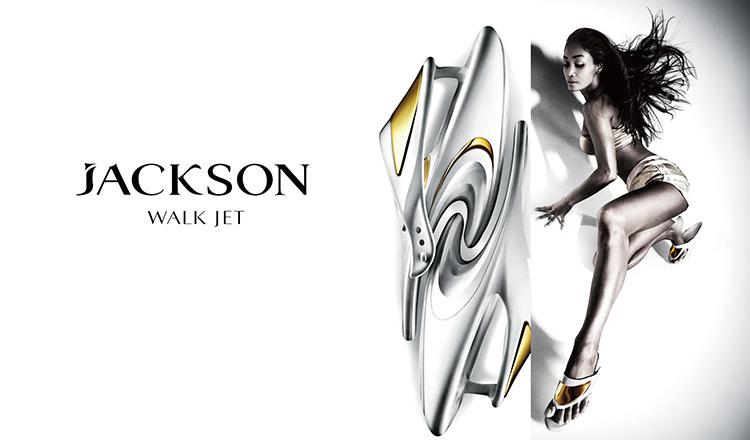 JACKSON WALK JET 美脚が今、目を覚ます