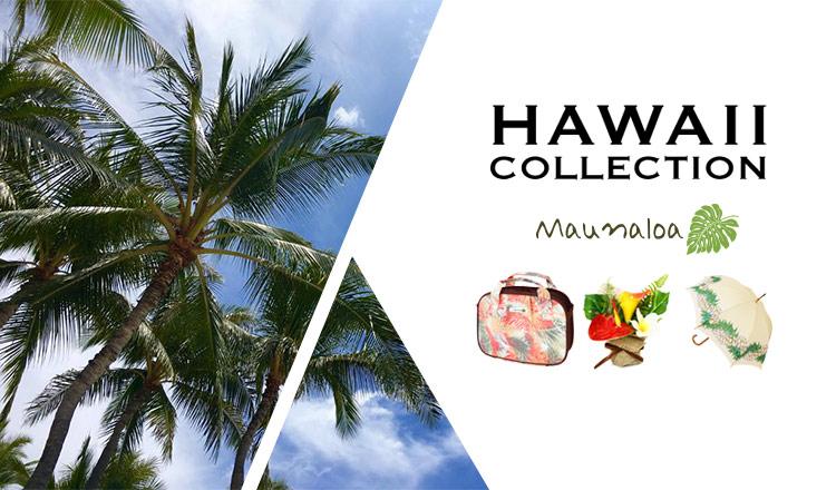 HAWAII COLLECTION-MAUNALOA-