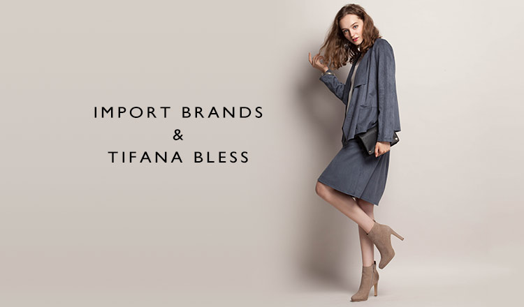 IMPORT BRANDS & TIFANA BLESS