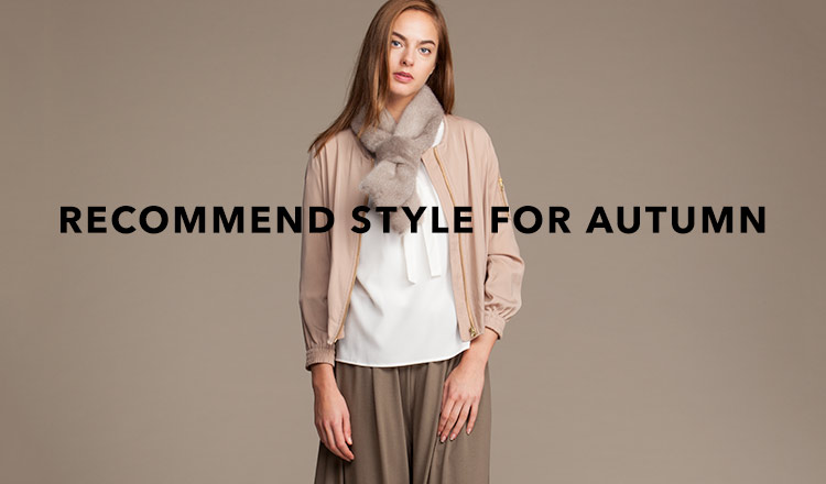 RECOMMEND STYLE FOR AUTUMN