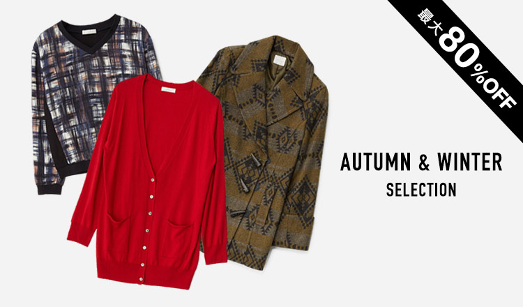 AUTUMN & WINTER SELECTION