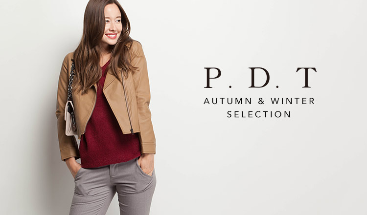 P.D.T -AUTUMN & WINTER SELECTION-