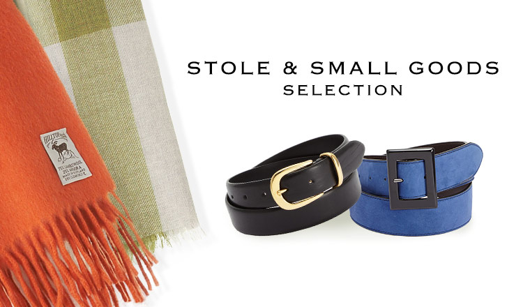 STOLE & SMALL GOODS SELECTION