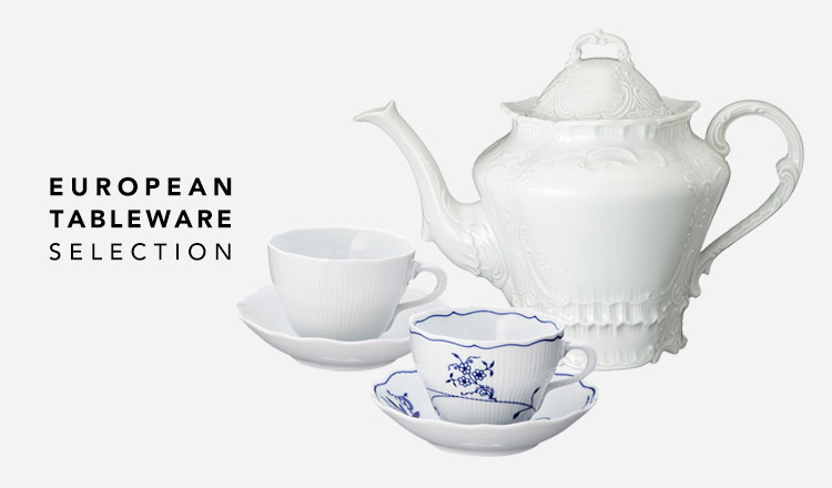 EUROPEAN TABLEWARE SELECTION