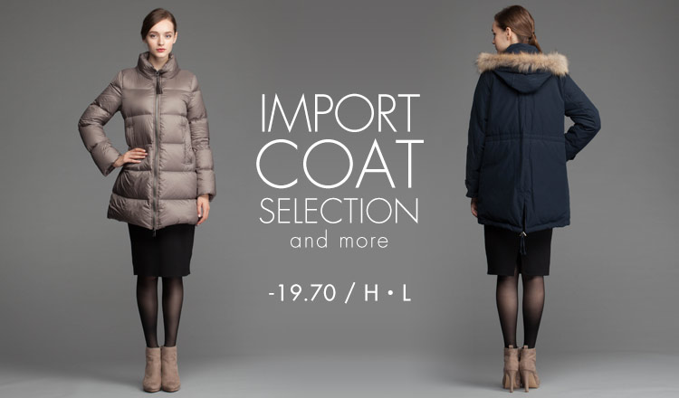 IMPORT COAT SELECTION-19.70/H・L