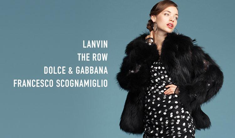 LANVIN & THE ROW & DOLCE&GABBANA & FRANCESCO SCOGNAMIGLIO
