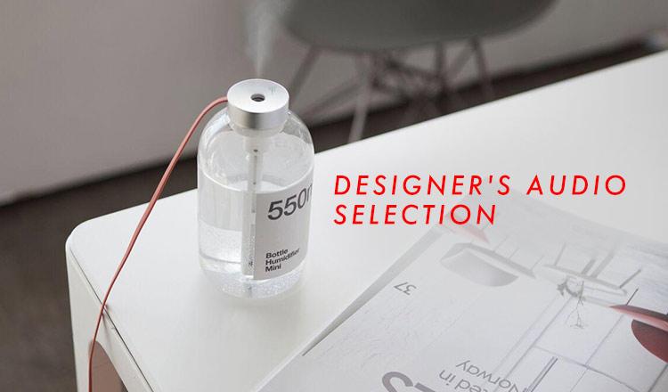 DESIGNER'S AUDIO SELECTION
