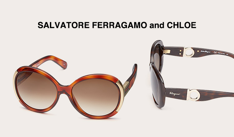SALVATORE FERRAGAMO and CHLOE