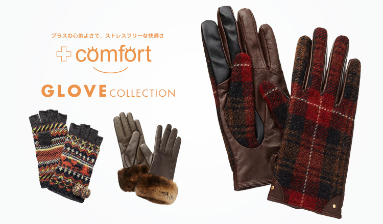 +COMFORT -GLOVE COLLECTION-