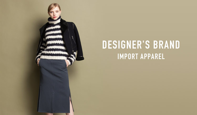 DESIGNER'S BRAND -IMPORT APPAREL-