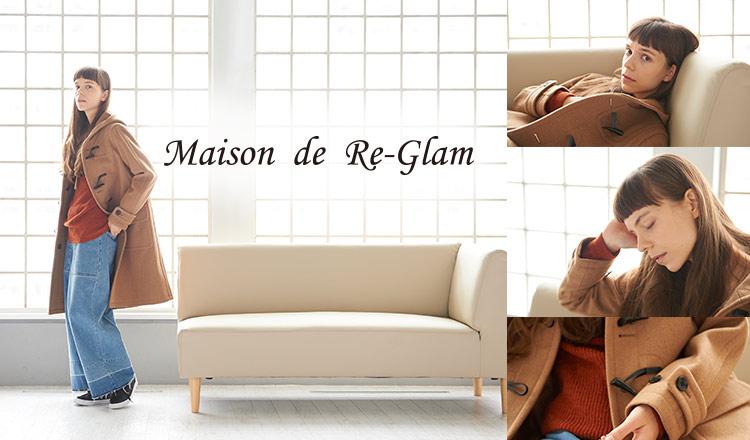 MAISON DE RE-GLAM