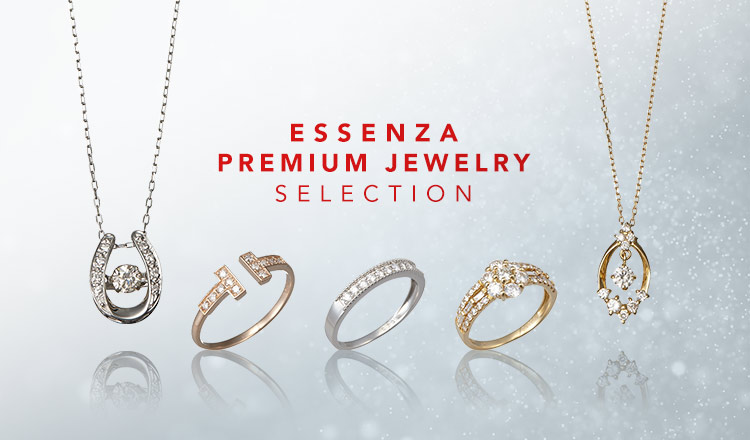 ESSENZA PREMIUM JEWELRY SELECTION