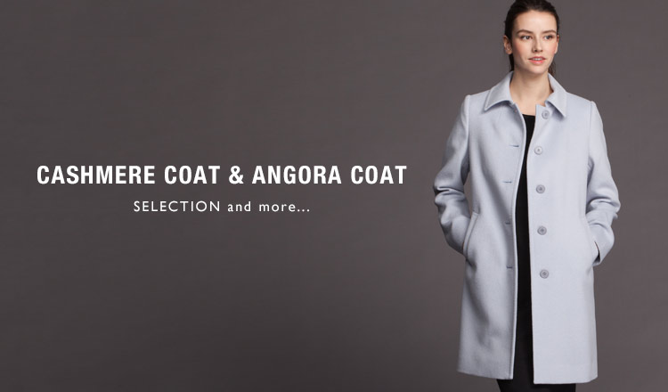CASHMERE COAT & ANGORA COAT SELECTION and more...