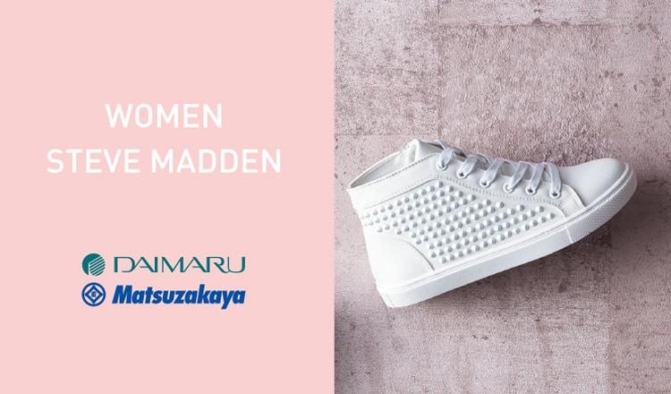 DAIMARU MATSUZAKAYA STEVE MADDEN