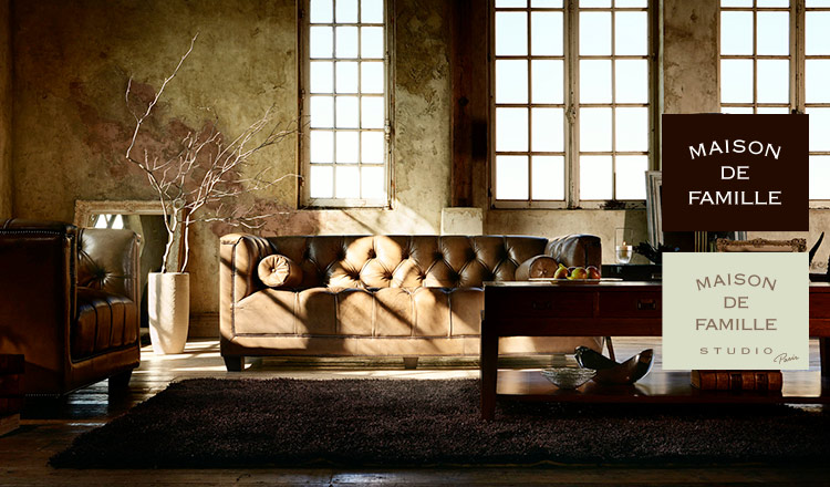 MAISON DE FAMILLE-FURNITURE SELECTION-