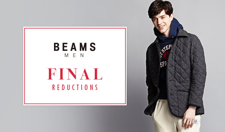 BEAMS  FINAL REDUCTIONS  MEN