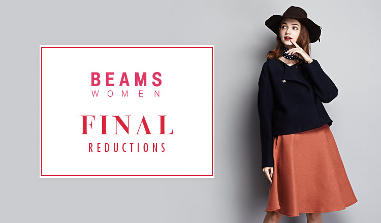 BEAMS  FINAL REDUCTIONS  WOMEN