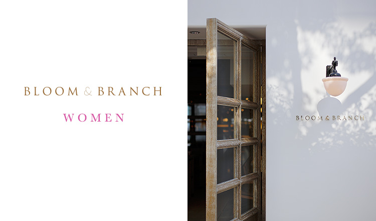 BLOOM & BRANCH WOMEN