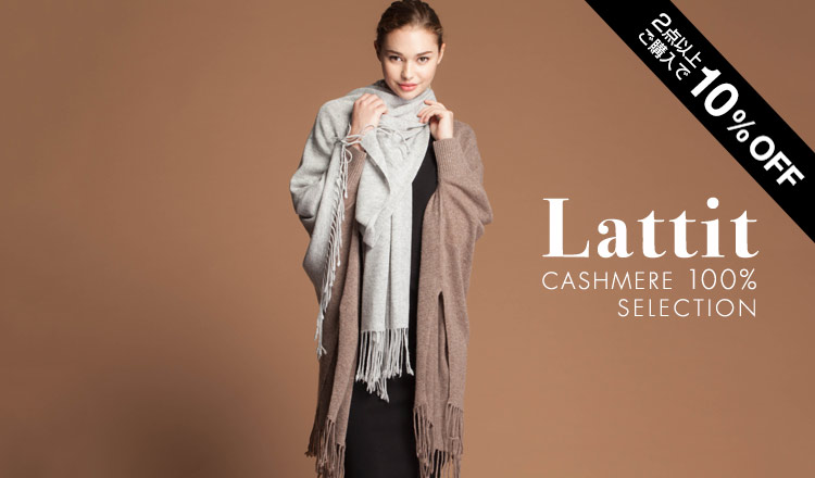 Lattit -CASHMERE 100% SELECTION-