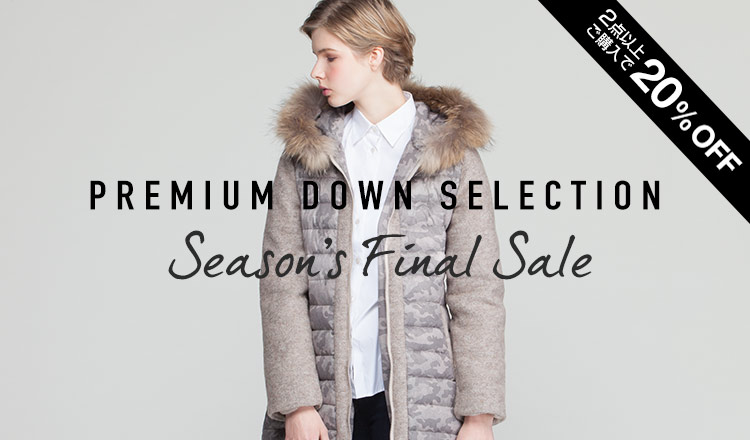 PREMIUM DOWN SELECTION SEASON'S FINAL SALE