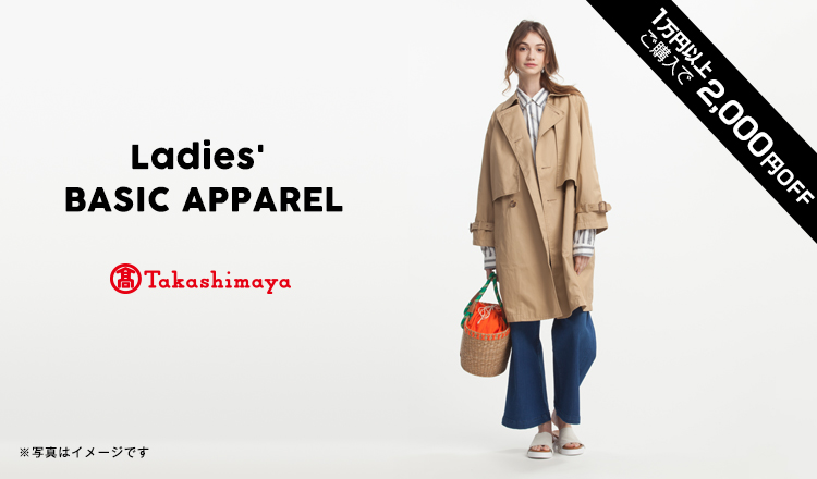 TAKASHIMAYA BASIC APPAREL