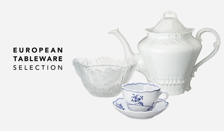 EUROPEAN TABLEWARE SELECTION