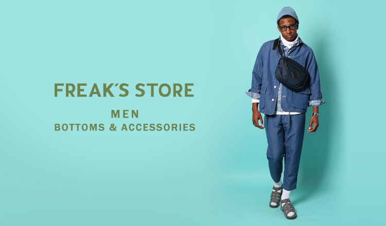 FREAK'S STORE MEN - BOTTOMS & ACCESSORIES -