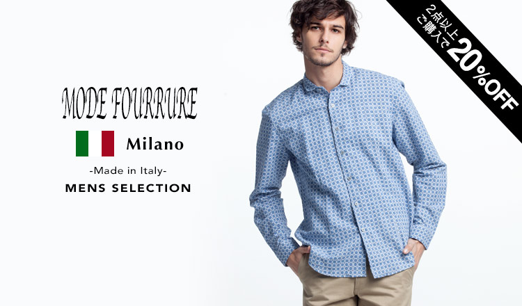 MODE FOURRURE -Made in Italy- MENS SELECTION