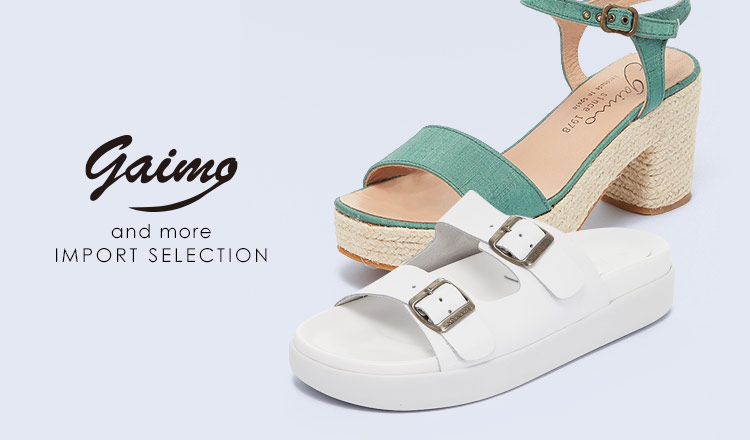 GAIMO and more IMPORT SELECTION