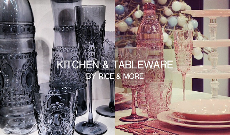 KITCHEN & TABLE WARE BY RICE & MORE