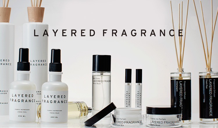 LAYERED FRAGRANCE