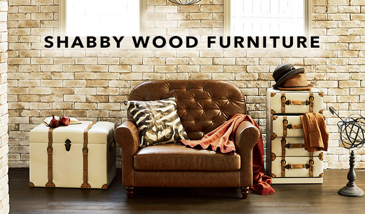 SHABBY WOOD FURNITURE