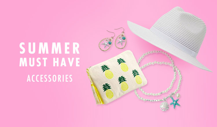 SUMMER MUST HAVE-ACC-