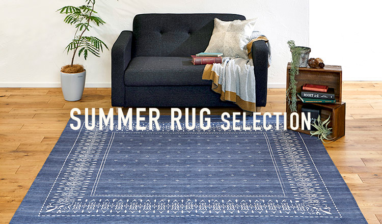SUMMER RUG SELECTION