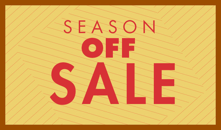 SEASON OFF SALE
