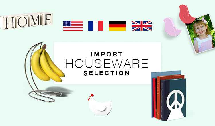 IMPORT HOUSEWARE SELECTION