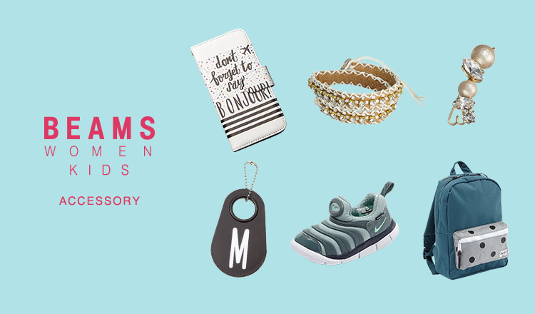 BEAMS WOMEN'S & KIDS ACCESSORY