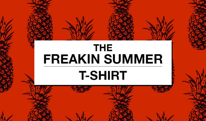 THE FREAKIN SUMMER - T shirt -
