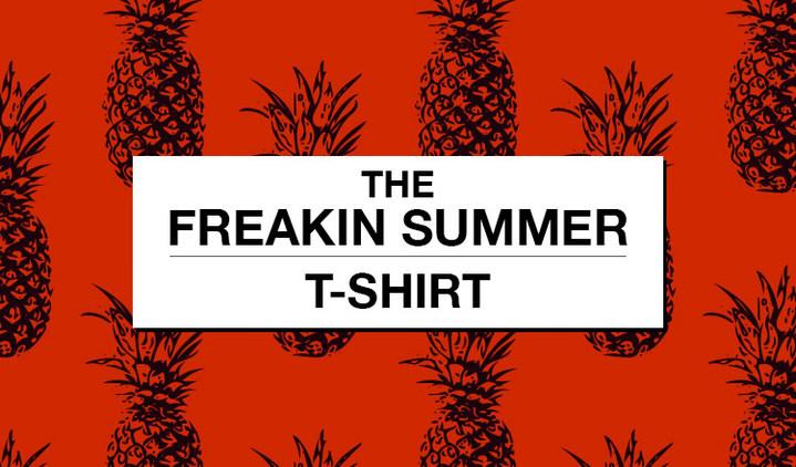 THE FREAKIN SUMMER - T shirt -