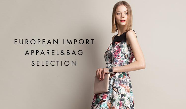 EUROPEAN IMPORT APPAREL&BAG SELECTION